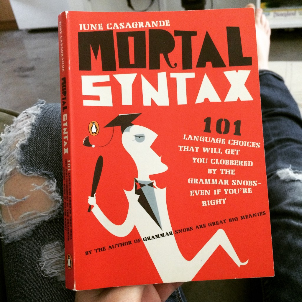 My copy of Mortal Syntax. Also, maybe I need new jeans?